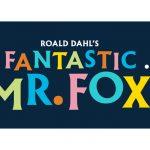 Roald Dahl's Fantastic Mr. Fox