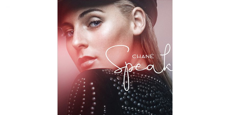 Chané releases brand new single, Speak