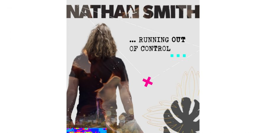 Nathan Smith - Running Out Of Control