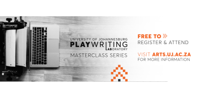 UJ Playwriting Masterclass Series