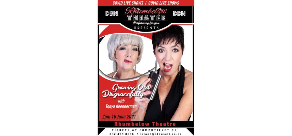 Growing Old Disgracefully - Tonya Koenderman
