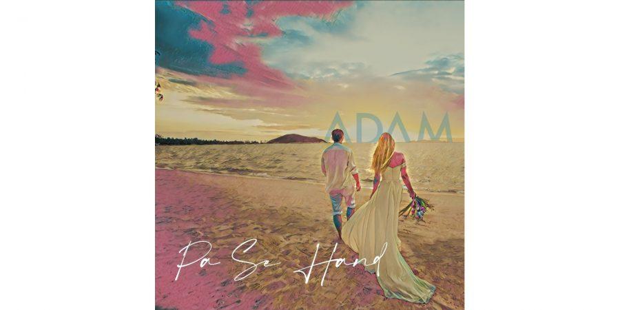 ADAM - Pa Se Hand