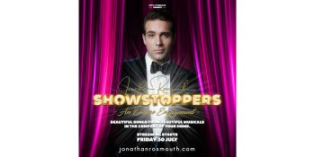 Jonathan Roxmouth presents Showstoppers!