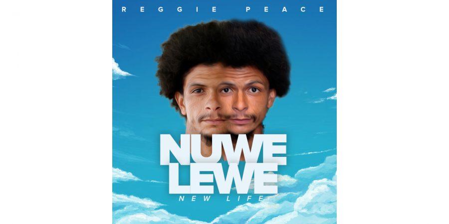 Reggie Peace - NUWE LEWE