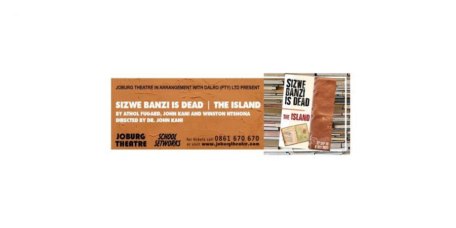 The Island and Sizwe Banzi is Dead