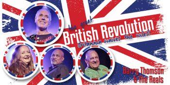 British Revolution - Barry Thomson & The Reals
